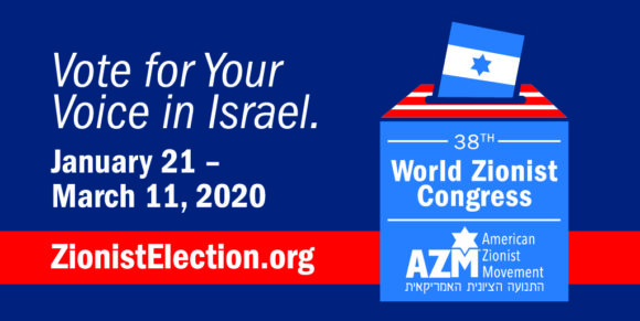 Help Stop Anti-Israel Activists from Hijacking the 2020 World Zionist Congress